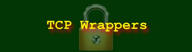 TCP Wrappers: qué son y cómo se utilizan en Linux